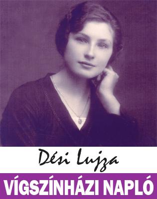 Dési Lujza - Vígszínházi naplóm